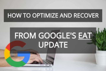 How to Optimize and Recover from Google's EAT Update